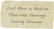 Visit Main in Motion Thursday Evenings During Summer